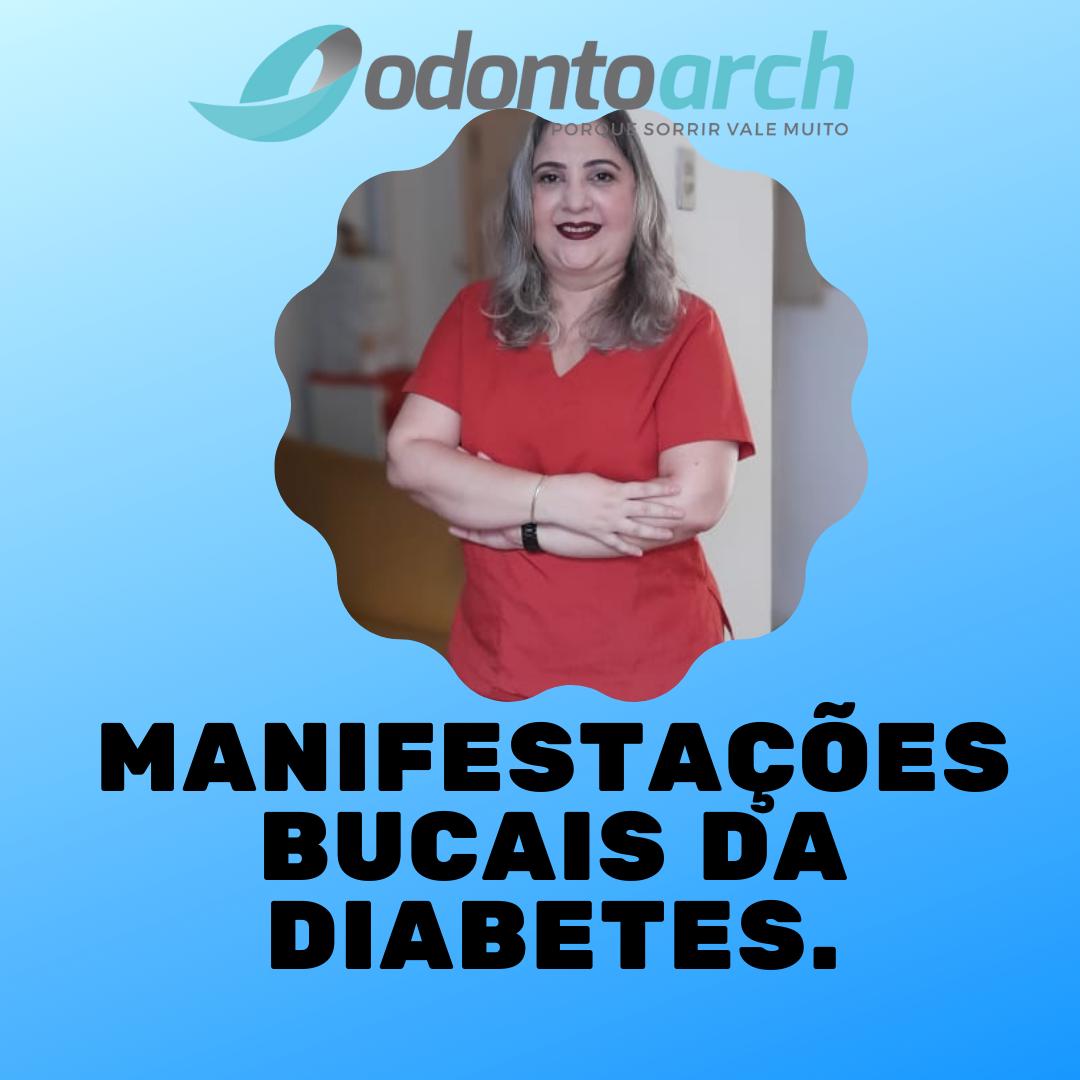 Manifestações bucais /orais da diabetes melitus